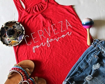 July Sale Ready to Ship, Cerveza Por Favor Flowy Racerback Tank Top, Flowy Racerback, Cinco De Mayo Shirt, Beer Shirt, Party Shirt, Drinking