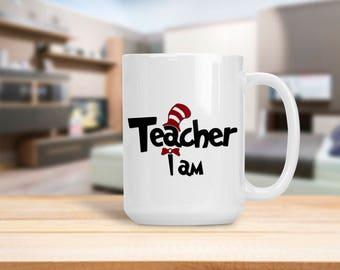 Teacher I Am, Back to School Teacher Appreciation Mug, Gift for Professor Instructor Teacher School Administrator, New Teacher Gift