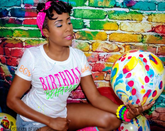 Birthday Girl Shirt, Birthday Behavior Shirt, 80's and 90's Inspired Birthday Shirt, Neon Birthday Shirt, Paint Splatter Birthday Shirt