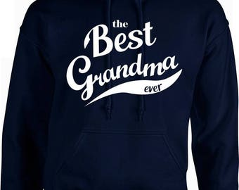 best grandma ever Hoodies, Nana Gifts, Mothers Day Gifts, Christmas, grandmother Hoodies, personalized Hoodies, pregnant,newborn baby