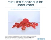 Pattern: The Little Octopus of Hong Kong  (Digital PDF File)