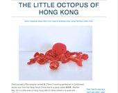 Pattern: The Little Octopus of Hong Kong  (Digital PDF File)