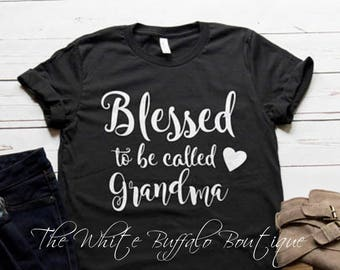 Blessed To Be Called Grandma | Unisex Short Sleeve T- Shirt |Blessed Grandma Shirt | Grandma T-Shirt | Cute Woman's T-shirt | 15 Colors
