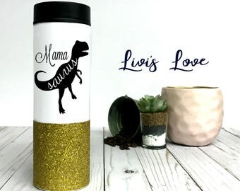 Mamasaurus Luxury Coffee Tumbler glitter dipped 16 oz double walled to go cup mug Cute Gift for her super cute Mommy Mom Mama saurus
