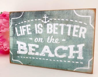 Life Is Better On The Beach...