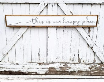 This Is Our Happy Place Sign | Farmhouse Sign | Farmhouse Decor | Happy Place | Framed Sign | Wood Sign | Rustic Decor | Rustic Sign | Sign
