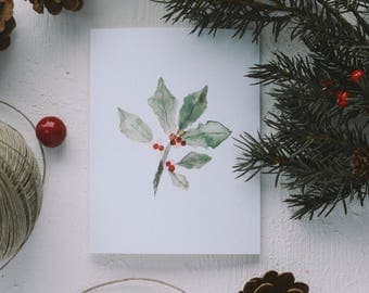 Holiday Greeting Card - Christmas Holly Card, Merry Christmas, Happy Holidays, Happy Everything, Joy to All