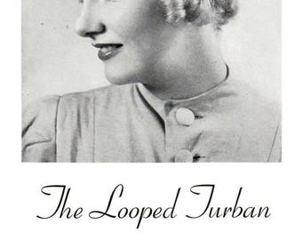 Vintage 1930's Debutante's Crocheted Hat The LOOPED TURBAN PDF / 1938 Pattern