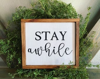 stay awhile farmhouse decor farmhouse sign stay awhile wood sign small wood - Valentine Signs