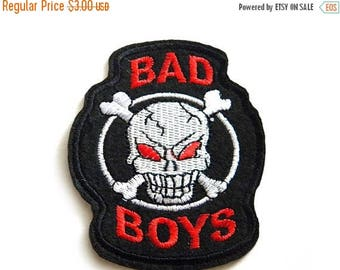 HALF PRICE Skull Crossbones Bad Boys Embroidered Patch Appliqué