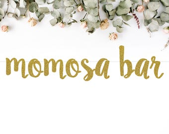 MOMOSA BAR (S7) - glitter banner / drink bar / champagne / mimosa / baby shower / party decoration / photo backdrop