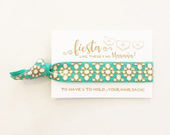 YOU DESIGN Fiesta Like There's No Manana | Fiesta Bachelorette Party Favors, Turquoise + Gold Fiesta Bachelorette Party Hair Tie Favors