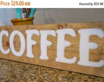 50% OFF - COFFEE - 8 x 24 Wood Sign
