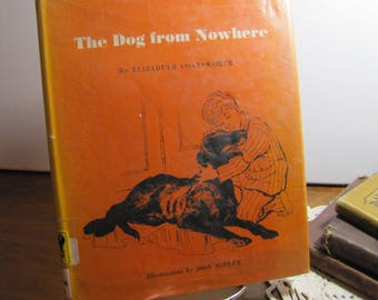 Vintage Book - The Dog From Nowhere - Elizabeth Coatsworth - Discarded Library Book