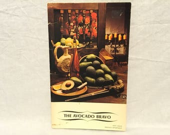 The Avocado Bravo, Avocado Recipes, 1975, Guacamole Recipes