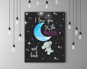 I Love You To The Moon And Back Print, Night Kids Quote Art, Elephant Nursery Art Decor, Calligraphy Baby Shower Decor, Moon And Back Poster
