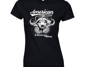American History. Native Feelings. Ladies Funny T-Shirt Fitness Gym Training MMA Birthday Gift Women Top