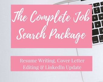 Complete Job Search Package | Resume Writing, Cover Letter Editing U0026  LinkedIn Update | Resume