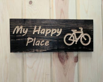 Carved My Happy Place with Bicycle Sign on Reclaimed wood, Carved Reclaimed Sign, ReclaimedSign