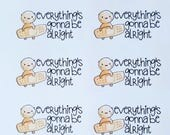 Everything's Gonna Be Alright - set of 72 stickers perfect for Erin Condren Life Planner, Kikki K, Happy Planner or Filofax Planner