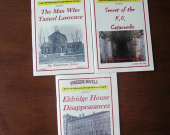Lot of 3 Fireside Novels of Lawrence Kansas History by Napoleon Crews, Eldridge Hotel, K.U. Catacombs, Man Who Tamed Lawrence Pulp Mysteries