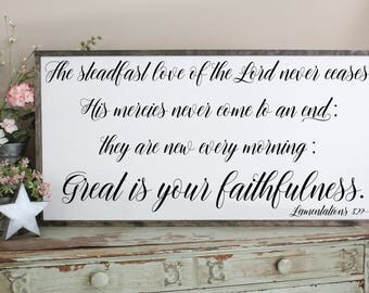 Great Is Your Faithfulness, The Steadfast Love Of The Lord, Farmhouse Decor Wood Sign, Inspirational, Scripture, Living Room Wall Art Saying