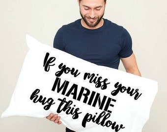 Long Distance Relationship Pillowcase, Marine, Deployment, Husband, Wife, Boyfriend, Girlfriend, miss me,miss you, Boyfriend gift