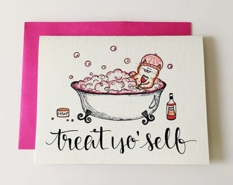 Treat Yo Self Card / Funny Cat Card / Parks and Rec Card / Treat Yourself