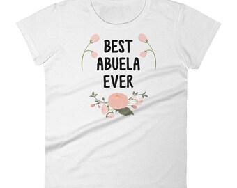 Best Abuela Ever Women's short sleeve t-shirt