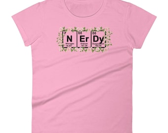 NERDY Periodic Table Of Elements Chemistry  Women's short sleeve t-shirt