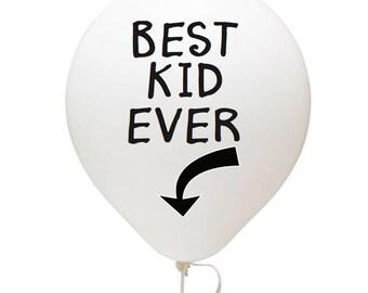 Best Kid Ever Balloon