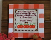 FALL SALE - 15% off Sale on Thanksgiving Cross Stitch Pattern - Give Thanks - Instant Download PDF Pattern