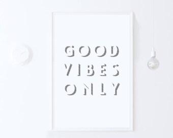 Minimalist Dorm Wall Art Quote Print, Typography Print Good Vibes Wall Art Print Good Vibes Poster Good Vibes Printable Art DIGITAL DOWNLOAD