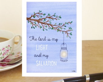 """A6 Greetings Card - Psalm 27:1 """"The Lord is my Light and my Salvation"""" (Christian Bible verse)"""