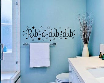Rub a dub dub Kids Bathroom Wall Decor-Kids Bathroom Wall Art-Bathroom Wall Vinyl Decal-Wall Decal Quotes-Bathroom Decor-Bubble wall Art