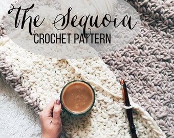 PATTERN: The Sequoia    Easy Block Color Chunky Crochet    Kid's and Adult's Blanket Pattern    Throw Pattern