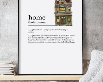 Home Definition print, Definition prints, Home Definition, Funny prints, Humor prints, Quote prints, Wall art prints