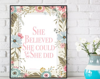 Quote She Believed she could so she did, Girl quote poster, Girl quote print, Motivational quote, Nursery quote, Home wall art, Print gift