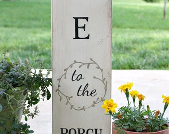 Welcome to the Porch - Welcome Sign Front Door - Front Door - Front Porch Decor - Hand-Painted - Outdoor Sign - Rustic Front Porch Decor