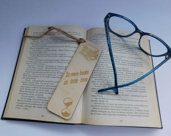 Bookmark, wooden gift, reading lovers, handmade souvenir, own inscription, reading time. So many books, so little time. Collection