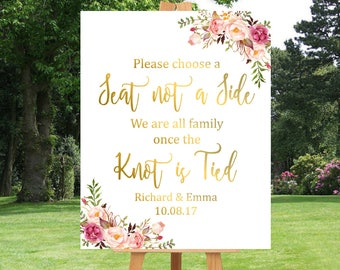 Gold Boho Choose a Seat Not a Side Printable Sign, Personalised Pink Gold Floral Seating Sign, Boho Wedding Ceremony Sign Download 110-G