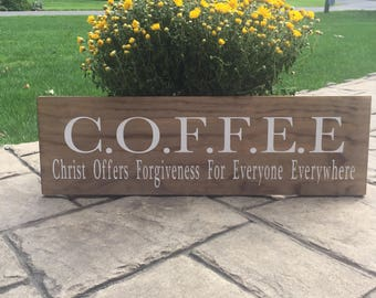 Christ Offers Forgiveness For Everyone Everywhere, C.O.F.F.E.E, Religious Sign, Rectory Decor, Church Room Decor, Religious Gift, Convent