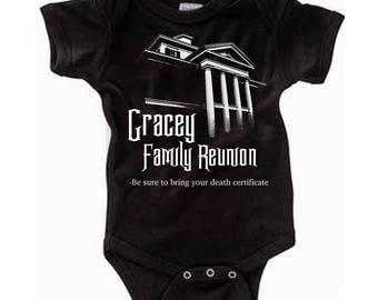 Disney Baby Shirt Disney Halloween Shirt Gracey Family Reunion Haunted Mansion Shirt Disneyland Shirt Disney World Shirt Magic Kingdom