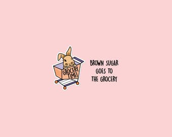 GROCERY Time! Brown Sugar Goes to the Grocery / Reminder planner stickers / Supermarket, Grocery Cart, Shopping Trips | B1