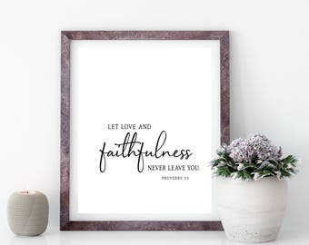 Let Love & Faithfulness Never Leave You - Proverbs 3:3 Printable Art, Christian Print, Scripture Print, Christian Decor, Christian Printable