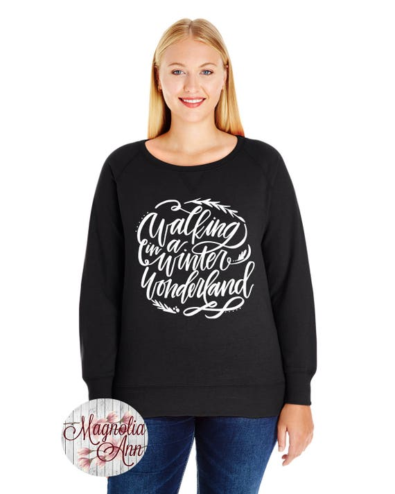 Walking In A Winter Wonderland Pullover Sweatshirt, Small-4X, Plus Size Clothing, Christmas Shirt, Christmas Sweater, Christmas Pullover
