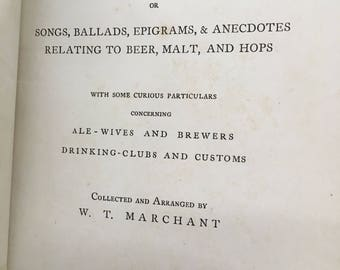 Antique book (1888): In Praise of Ale. Awesome collection of songs, history, anecdotes, etc. about beer, malt, hops, brewing, drinking, bar