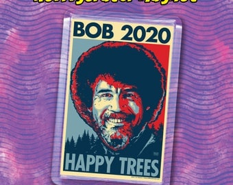 "BOB 2020 Election Magnet - 2""x3"" Acrylic magnet - HAPPY TREES"