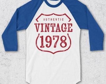 40th Birthday Gifts For Women & Men - Retro Baseball Tee - Authentic Vintage 1978 Shirts - 40th Birthday Shirts - Retro Raglan T-Shirt -