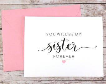 You Will Be My Sister Forever Card, Will You Be My Maid of Honor Card, Cute Bridesmaid Card, Sister Card, Bridesmaid Proposal - (FPS0054)